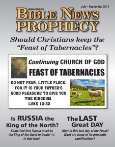 "Bible News Prophecy, July-September 2015: Should Christians keep the ""Feast of Tabernacles""?"