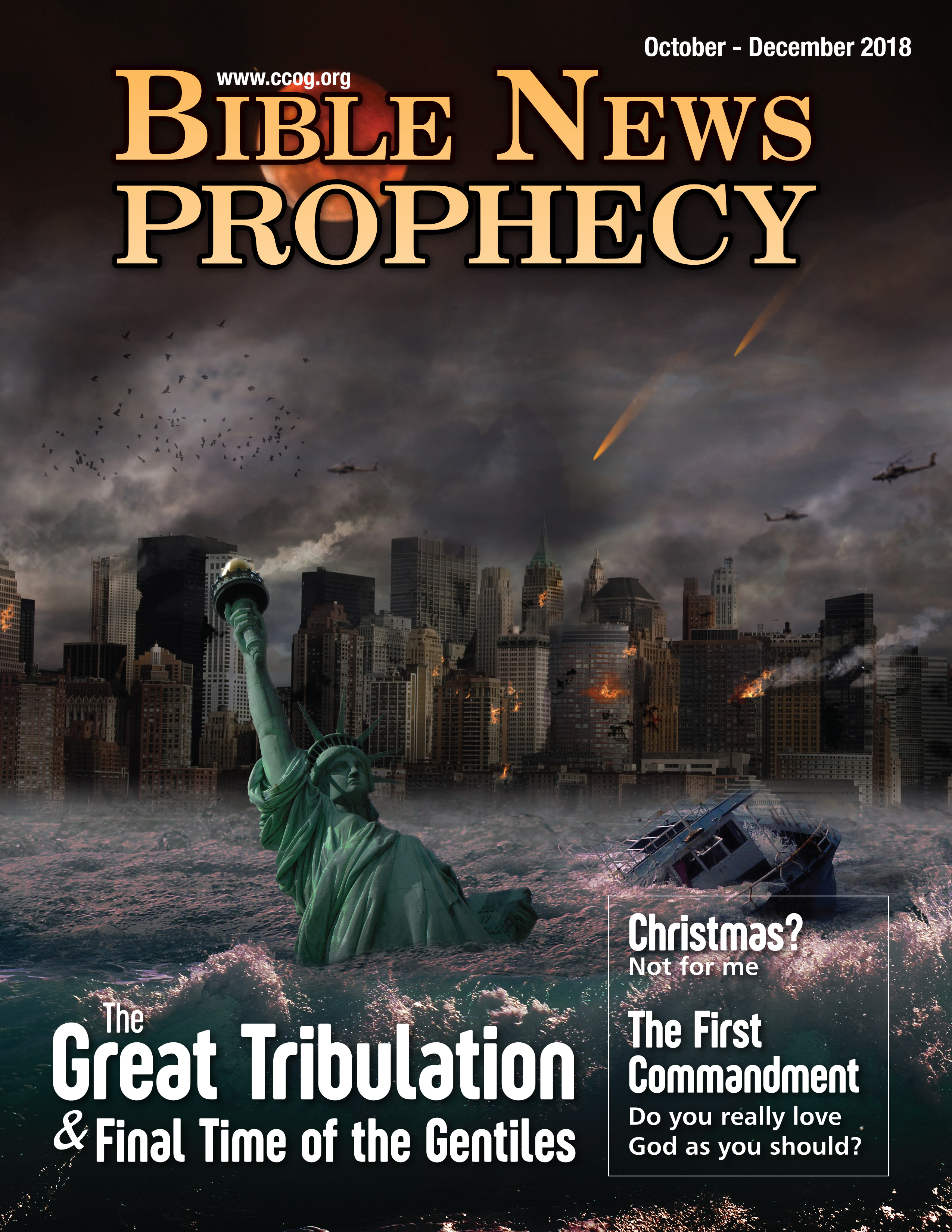 Bible News Prophecy October-December 2018: The Great Tribulation and Final Time of the Gentiles