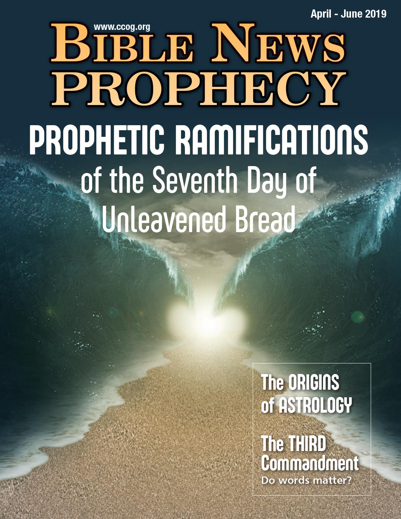 Bible News Prophecy April-June 2019