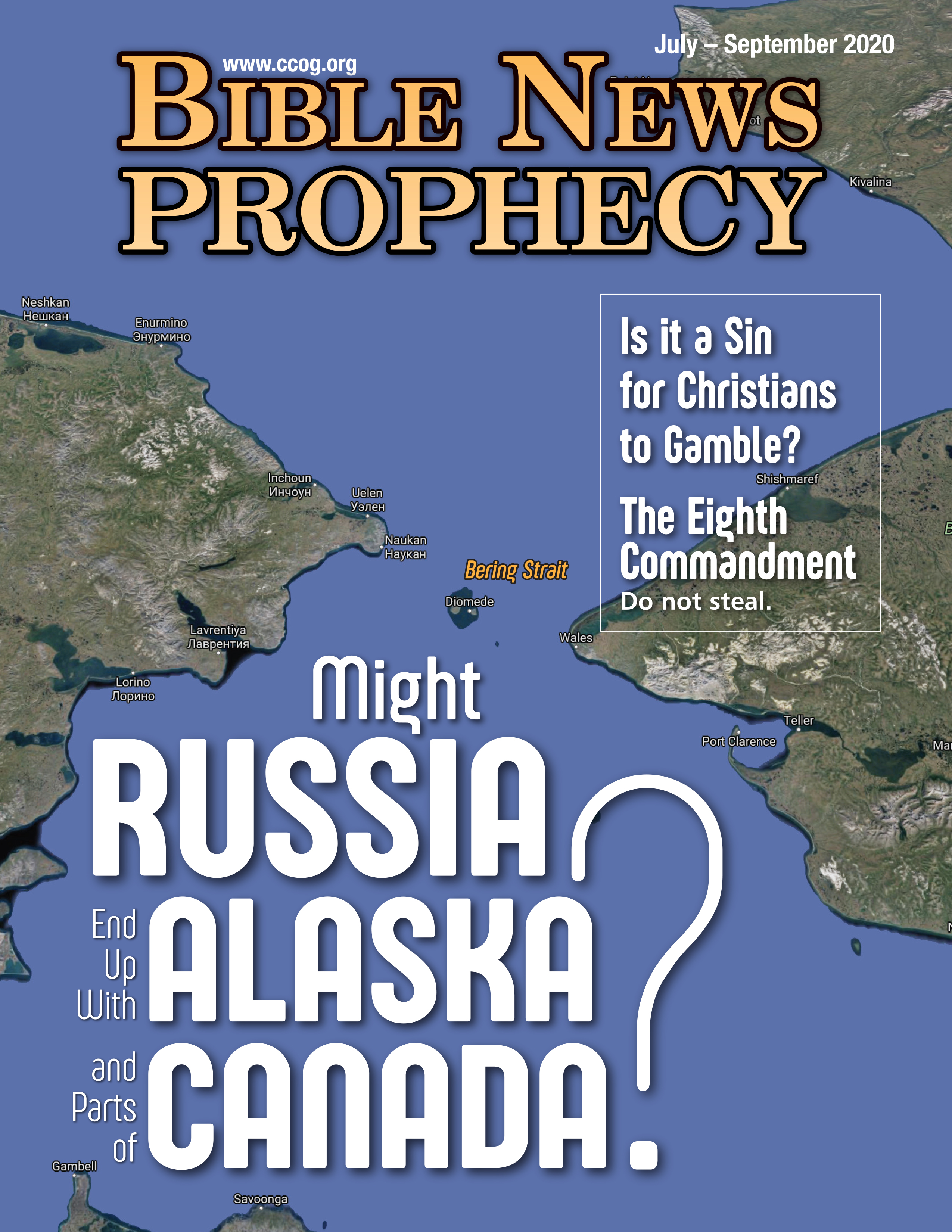 Bible News Prophecy July – September 2020: Might Russia End Up with Alaska and Parts of Canada?
