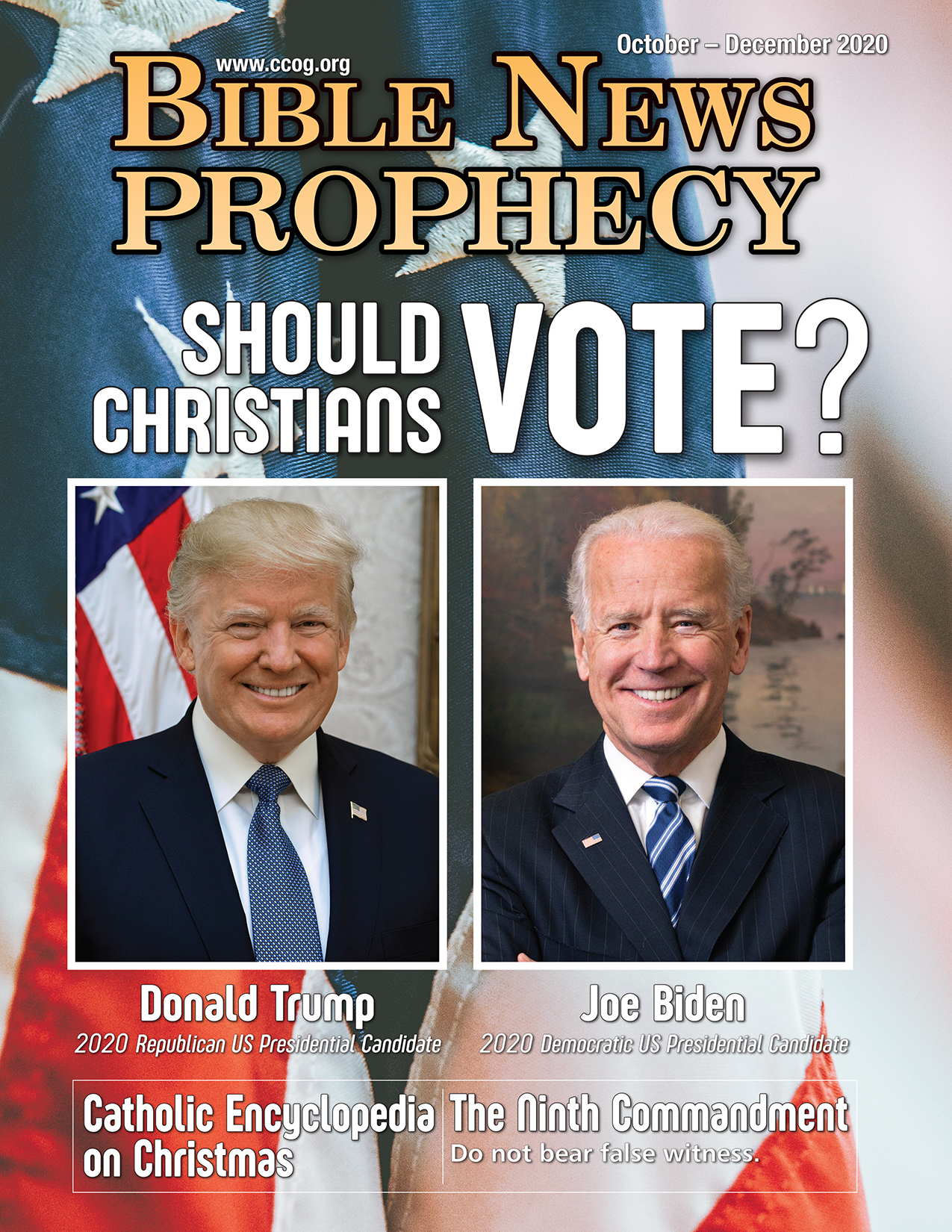 Bible News Prophecy October – December 2020: Should Christians VOTE?